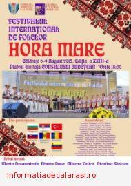 """Programul Festivalului Internațional de folclor """"HORA MARE"""" editia a XXIII-a, 05 - 10 August 2015"""