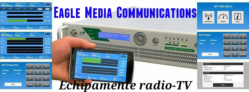 Eagle Media-Comunicaţii-Echipamente radio-TV