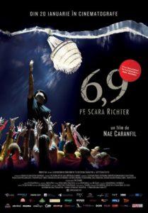 """"""" 6,9 pe scara Richter"""" în regia lui Nae Caranfil la Cinema 3D Călărași"""